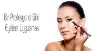 Bir Profesyonel Gibi Eyeliner Uygulamak İçin 4 kolay İpuçları